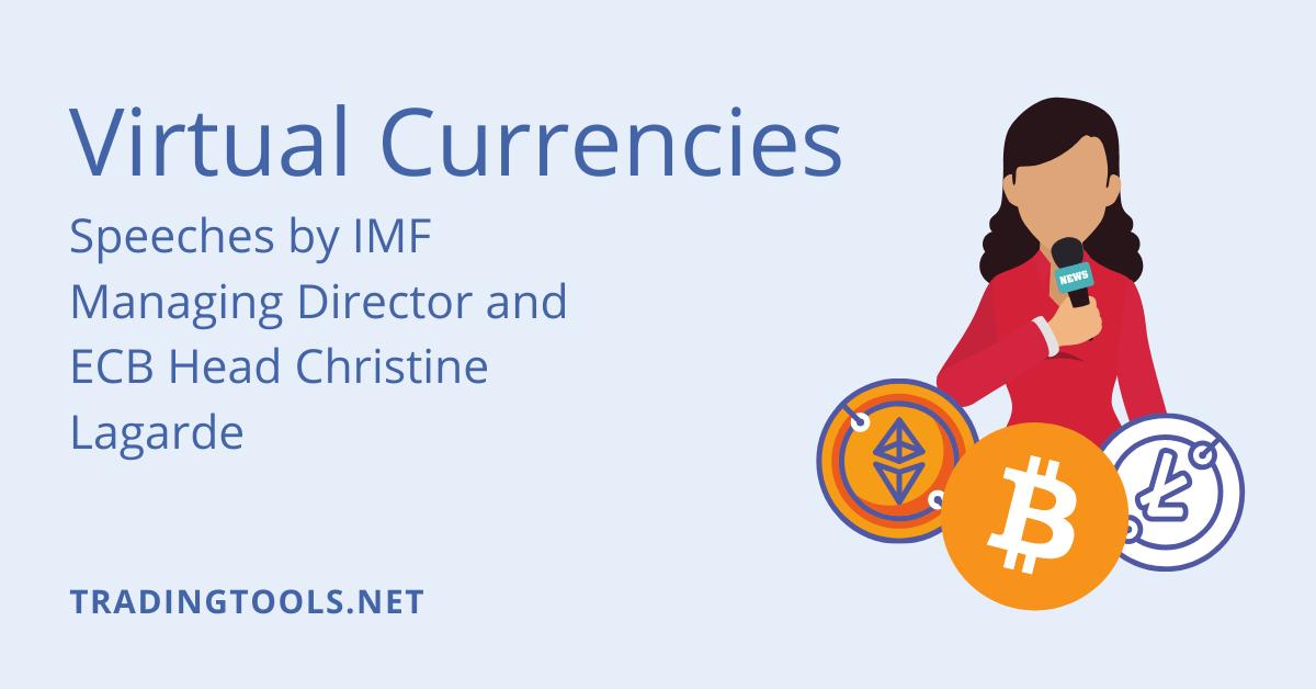 Virtual Currencies Lagarde speeches