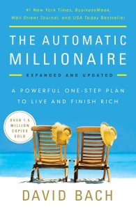 the-automatic-millionaire-a-powerful-one-step-plan-to-live-and-finish-rich-by-david-bach