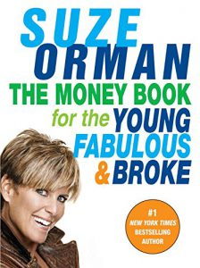the-money-guide-for-the-young-fabulous-and-broke-by-suze-orman