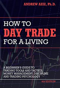 how-to-day-trade-for-a-living-by-andrew-aziz