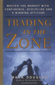 trading-in-the-zone-by-mark-douglas