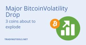 Major Bitcoin Volatility Drop