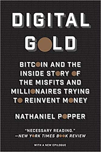 digital gold-by nathaniel popper