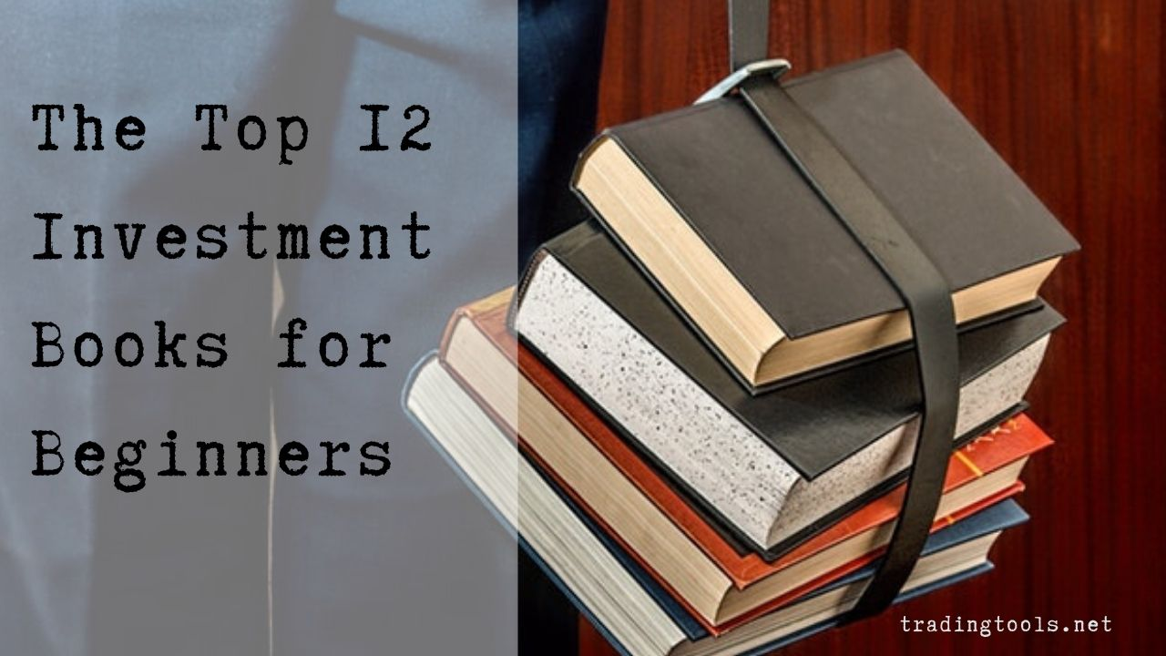 Top 12 Investment books