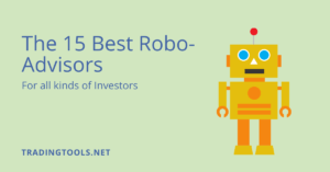 The 15 Best Robo-Advisors