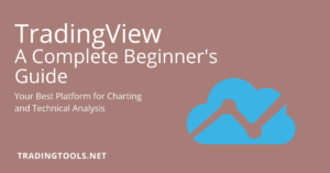 TradingView A Complete Beginners Guide