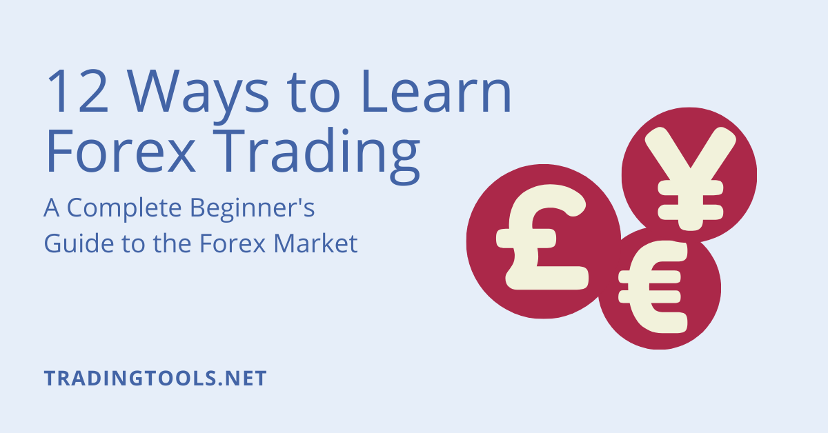 12 Ways to Learn Forex Trading