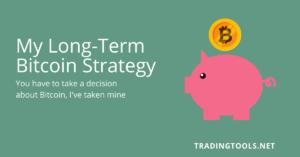 My Long Term Bitcoin Strategy