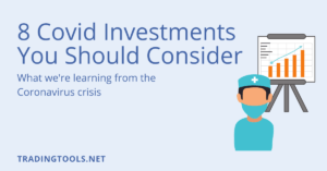 8 Covid Investments you should consider