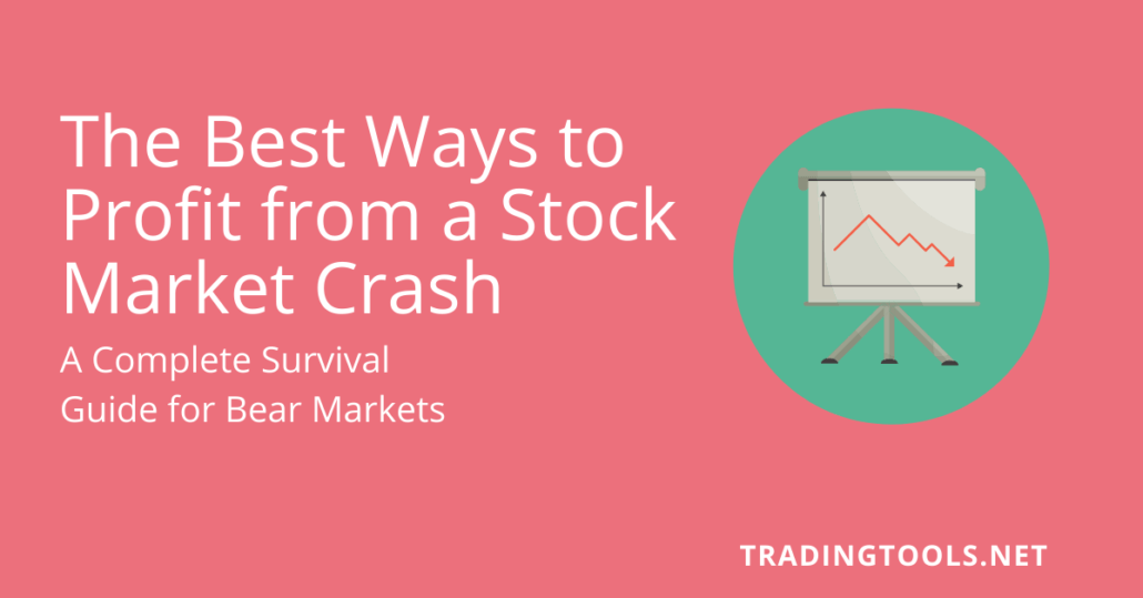 The Best Ways to Profit from a stock market crash
